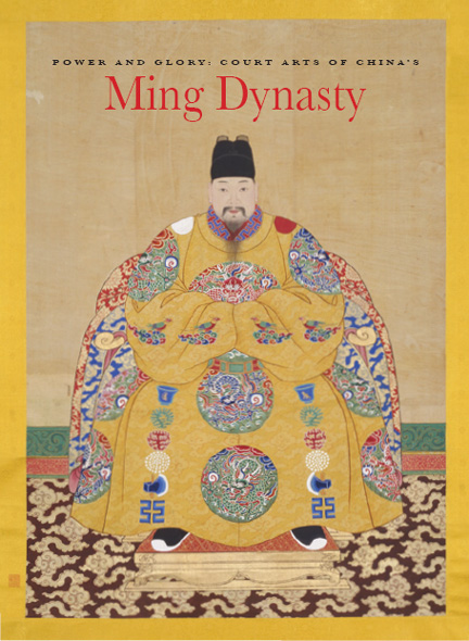 Power and Glory - Court Arts of China's Ming Dynasty