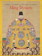 Power and Glory: Court Arts of China's Ming Dynasty