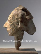 Nathan Oliveira: The Painter's Bronzes